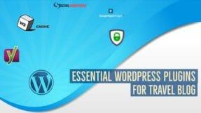 10 Essential WordPress Plugins For A Travel Blogging Site