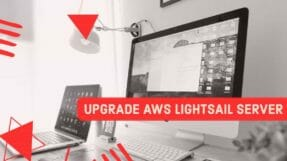 How To Upgrade Or Update Your AWS LightSail WordPress Server